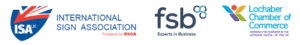 International Sign Association, FSB, Lochaber Chamber of Commerce